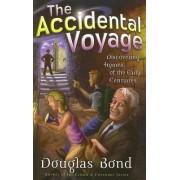 The Accidental Voyage by Douglas Bond