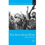 The Iran-Iraq War by Rob Johnson