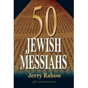 50 Jewish Messiahs by Jerry Rabow
