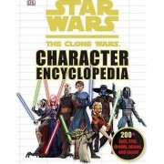 Star Wars the Clone Wars Character Encyclopedia by DK