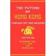 The Future of Hong Kong by Hungdah Chiu