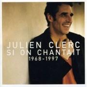 Julien Clerc - Si On Chantait (0724349427624) (1 CD)