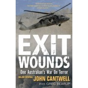Exit Wounds Updated Edition by John Cantwell
