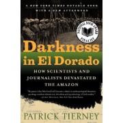 Darkness in El Dorado by Patrick Tierney
