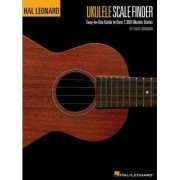 Ukulele Scale Finder - Easy-To-Use Guide To Over 1,300 Ukulele Scales by Chad Johnson