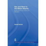 Sex and Race in the Black Atlantic by Daniel McNeil