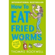 How to Eat Fried Worms by Thomas Rockwell