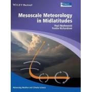 Mesoscale Meteorology in Midlatitudes by Paul M. Markowski