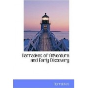 Narratives of Adventure and Early Discovery by Narratives