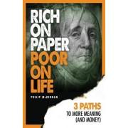 Rich on Paper Poor on Life by Philip McKernan
