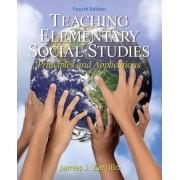 Teaching Elementary Social Studies by James J. Zarrillo