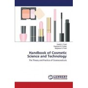 Handbook of Cosmetic Science and Technology by Patel Hardik K