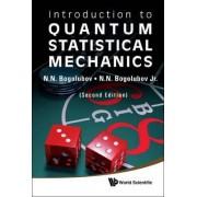 Introduction To Quantum Statistical Mechanics (2nd Edition) by Nickolai N. Bogolubov