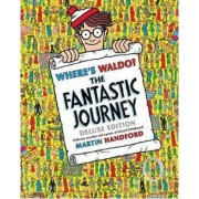 Where's Waldo?: The Fantastic Journey by Martin Handford