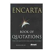 Encarta Book of Quotations: 25 000 Quotations from Around the World