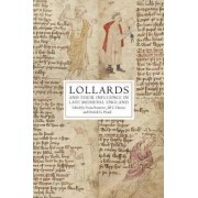Lollards and their Influence in Late Medieval England by Fiona Somerset