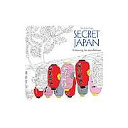 Secret Japan. Colouring for Mindfulness
