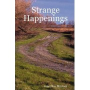 Strange Happenings by Janet Blaylock