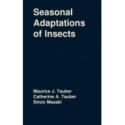 Seasonal Adaptations of Insects by Catherine A Tauber