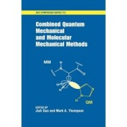 Combined Quantum Mechanical and Molecular Mechanical Methods by Jiali Gao
