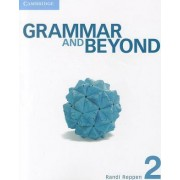 Grammar and Beyond Level 2 Student's Book: 2 by Randi Reppen