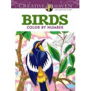 Creative Haven Birds Color by Number Coloring Book by George Toufexis