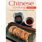 Chinese Cooking Made Easy by Daniel Reid