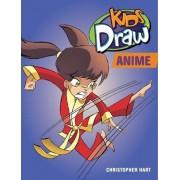 Kids Draw Anime by Chris Hart