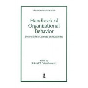 Handbook of Organizational Behavior by Robert T. Golembiewski