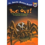 Bug Out! by Ginjer L Clarke