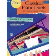 Easy Classical Piano Duets for Teacher and Student, Bk 1 by Gayle Kowalchyk