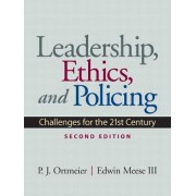 Leadership, Ethics and Policing by P. J. Ortmeier