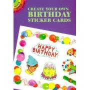 Create Your Own Birthday Sticker Ca by Steadman