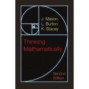 Thinking Mathematically by J. Mason