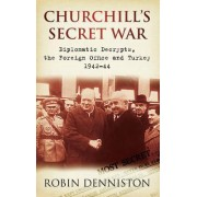 Churchill's Secret War by Robin Denniston