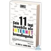 Cele 11 legi imuabile ale internet brandingului - Al Ries Laura Ries