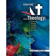 Creating Art from Theology by Jeff Lacine