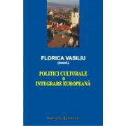 Politici culturale si integrare europeana