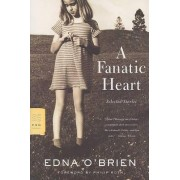 A Fanatic Heart by Edna O'Brien