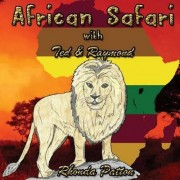 African Safari with Ted and Raymond (Sized) by Rhonda Patton