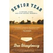 Senior Year by Dan Shaughnessy
