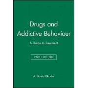 Drugs and Addictive Behaviour by A Hamid Ghodse