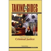 Taking Sides: Clashing Views in Criminal Justice by Thomas J. Hickey