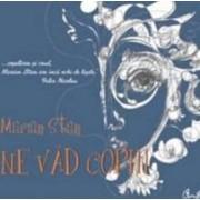 Ne vad copiii - Marian Stan