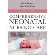Comprehensive Neonatal Nursing Care by Carole Kenner