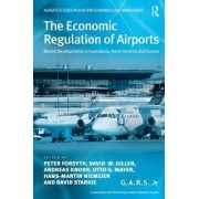 The Economic Regulation of Airports by Professor Peter Forsyth