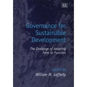 Governance for Sustainable Development by William M. Lafferty