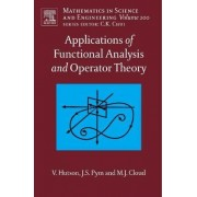 Applications of Functional Analysis and Operator Theory by V. Hutson