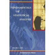 Fundamentals of Statistical Analysis by David Cope