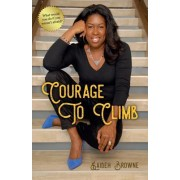 Courage to Climb